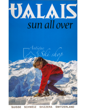 VALAIS : SUN ALL OVER