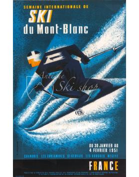 Vintage French Ski Poster : INTERNATIONAL SKI WEEK 1951 MONT BLANC - CHAMONIX