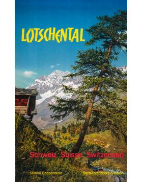 Vintage Swiss Travel Poster : LOTSCHENTAL