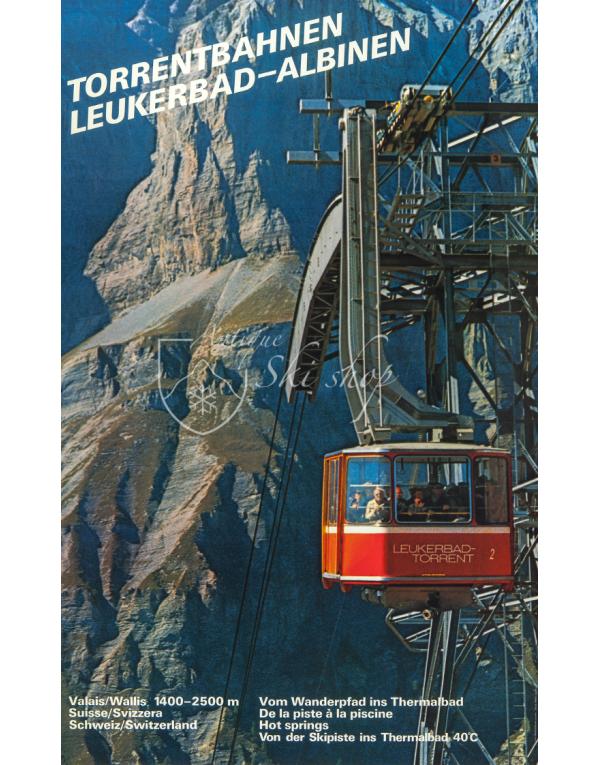 Vintage Swiss Travel Poster : TORRENTBAHNEN: LEUKERBAD-ALBINEN